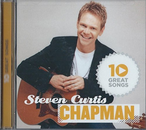 Steven Curtis Chapman Steven Curtis Chapman 10 Great Songs (1 Cd)