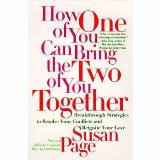 Susan Page How One Of You Can Bring The Two Of You Together