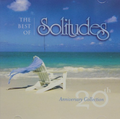 Best Of Solitudes 20th Edition