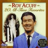Roy Acuff 20 All Time Favorites