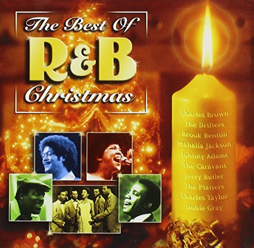 Best Of R & B Christmas Best Of R & B Christmas Brown Drifters Benton Jackson Adams Caravans Butler Platters