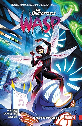 Jeremy Whitley The Unstoppable Wasp Vol. 1 Unstoppable!