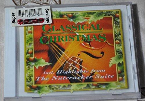 Classical Christmas The Nutcracker Suite