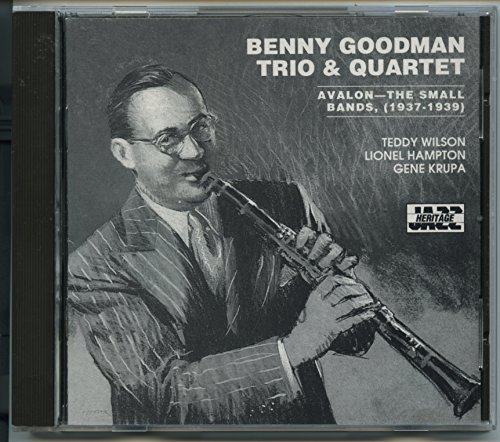 Benny Trio & Quartet Goodman Avalon The Small Bands (1937 1939)