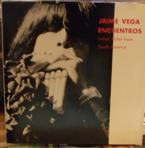 jaime-vega-encuentros-indian-flutes-from-south-americ