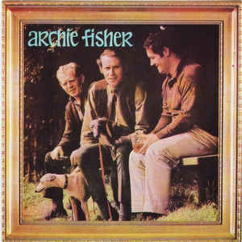 Archie Fisher Archie Fisher