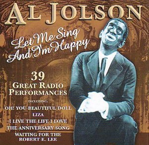 al-jolson-let-me-sing-im-happy