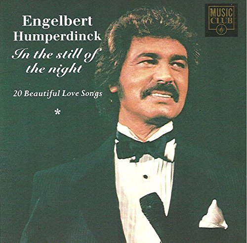 Engelbert Humperdinck In Still Of Night