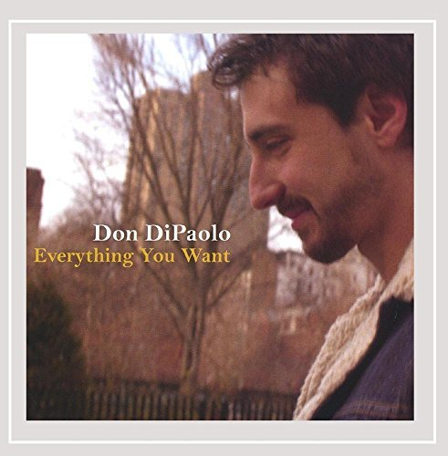 Don Dipaolo Everything You Want
