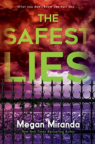 Megan Miranda The Safest Lies