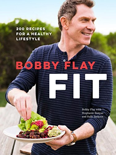 bobby-flay-bobby-flay-fit-200-recipes-for-a-healthy-lifestyle-a-cookbook