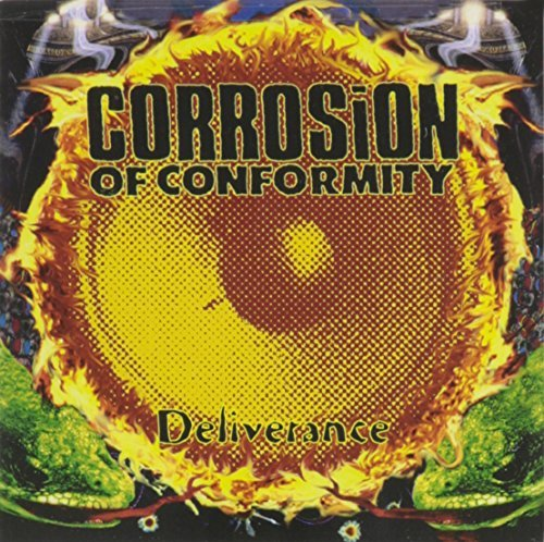 Corrosion Of Conformity/Deliverance