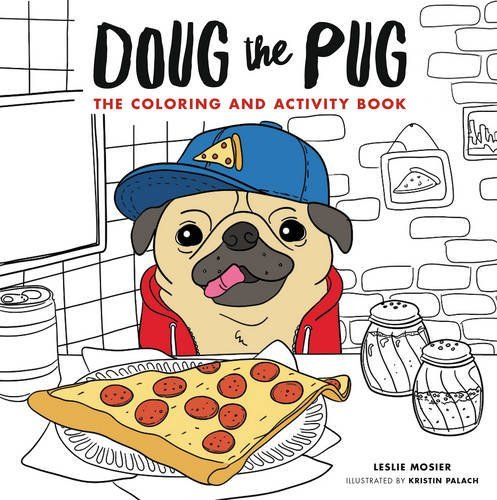 Leslie Mosier Doug The Pug The Coloring And Activity Book