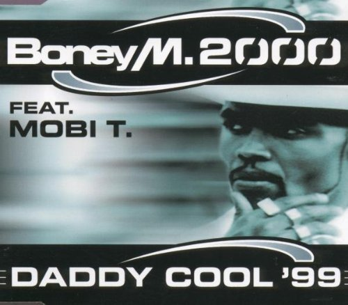 Boney M Daddy Cool 99