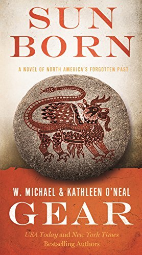 w-michael-gear-sun-born-a-people-of-cahokia-novel-book-two-of-the-mornin