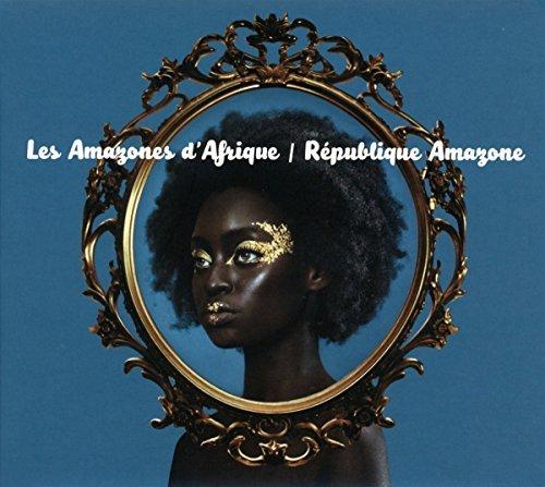 Les Amazones D'Afrique/Republique Amazone