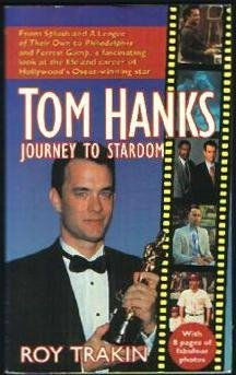 Roy Trakin Tom Hanks Journey To Stardom