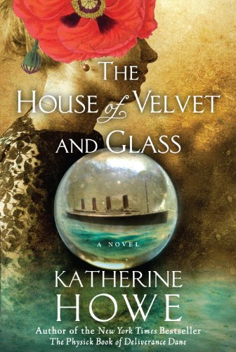 katherine-howe-house-of-velvet-and-glass-the-international-edit