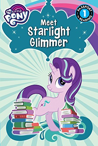 Magnolia Belle My Little Pony Meet Starlight Glimmer!