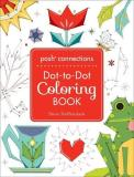 Steve Duffendack Posh Connections A Dot To Dot Coloring Book For Ad