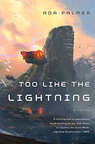 ada-palmer-too-like-the-lightning-reprint