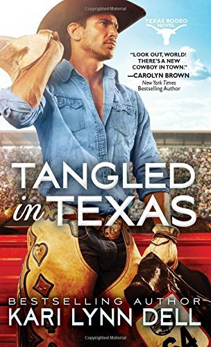 Kari Lynn Dell Tangled In Texas