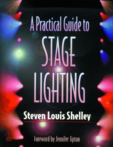 Steven Louis Shelley A Practical Guide To Stage Lighting
