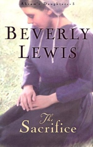 Beverly Lewis The Sacrifice
