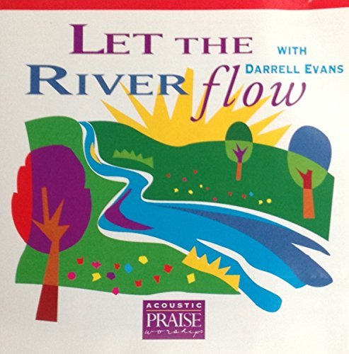 Darrell Evans Let The River Flow