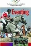 Eventing The Equestrian Events Of The 2004 Athens Olympic Games