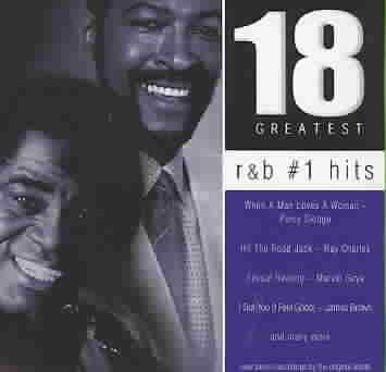 R&b #1 Hits 18 Greatest R&b #1 Hits 18 Greatest