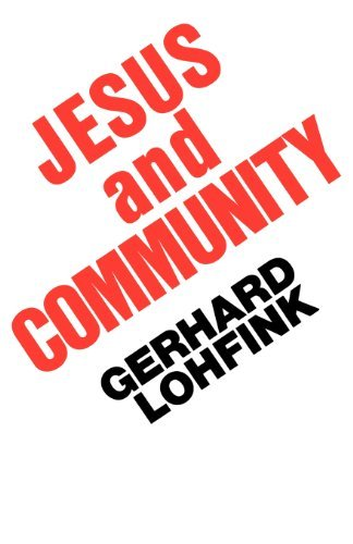 Gerhard Lohfink Jesus And Community