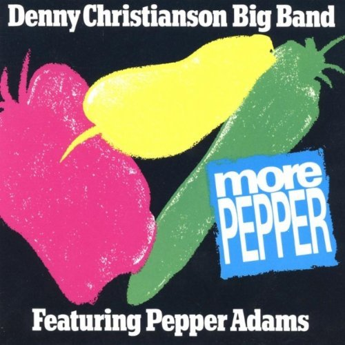 denny-big-band-christianson-more-pepper