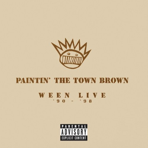 Ween Paintin' The Town Brown Explicit Version 2 CD