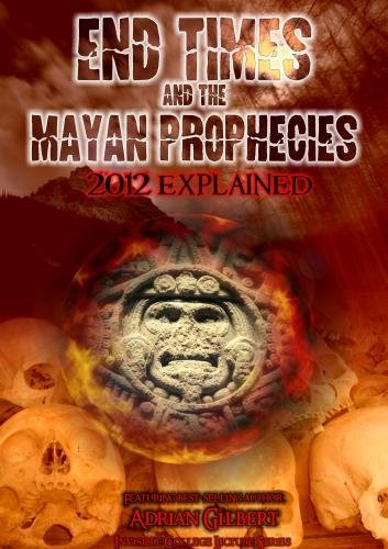 End Times & The Mayan Propheci End Times & The Mayan Propheci Nr