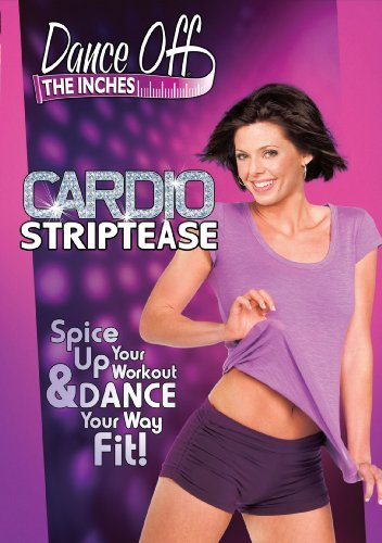 Dance Off The Inches Cardio Striptease Nr
