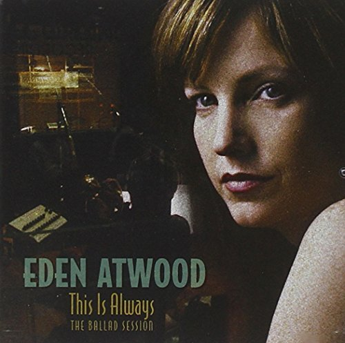 Eden Atwood This Is Always (ballad Session Sacd