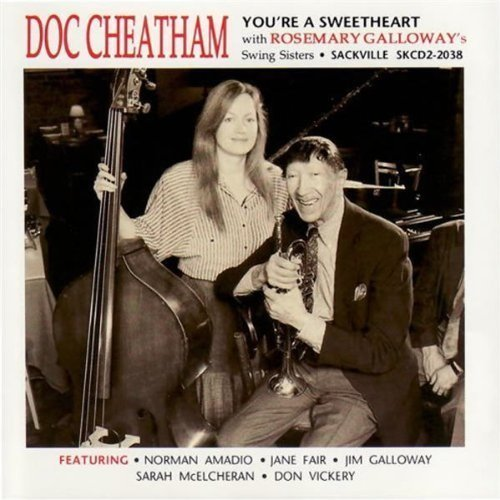 Doc & Swing Sisters Cheatham/You'Re A Sweetheart