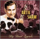 Artie Shaw Best Of Big Band Legends Big Band Legends