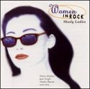 Women In Rock Shady Ladies Muldaur Knight Reeves Gaynor Women In Rock