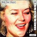 Baby Jane Dexter Big Bad & Blue Live