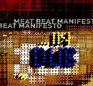 Meat Beat Manifesto In Dub