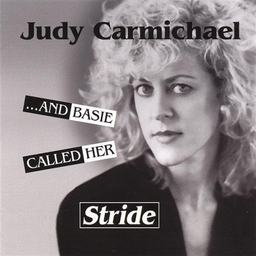 Judy Carmichael And Basie Called Her Stride