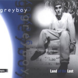 Greyboy Land Of The Lost
