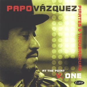 Papo Vazquez Vol. 1 At The Point