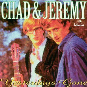 chad-jeremy-yesterdays-gone