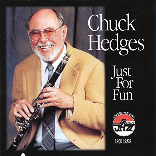 Chuck Hedges Just For Fun