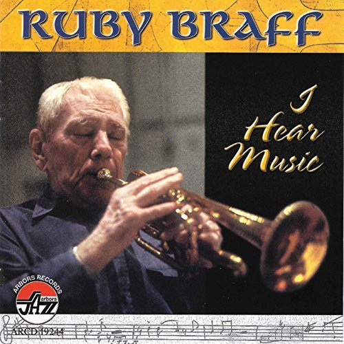 Ruby Braff I Hear Music