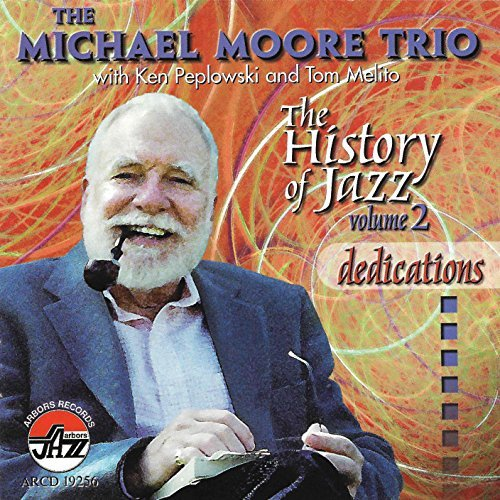 Moore Michael Vol. 5 Dedications History Of