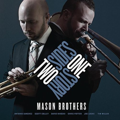 Mason Brothers Two Sides One Story
